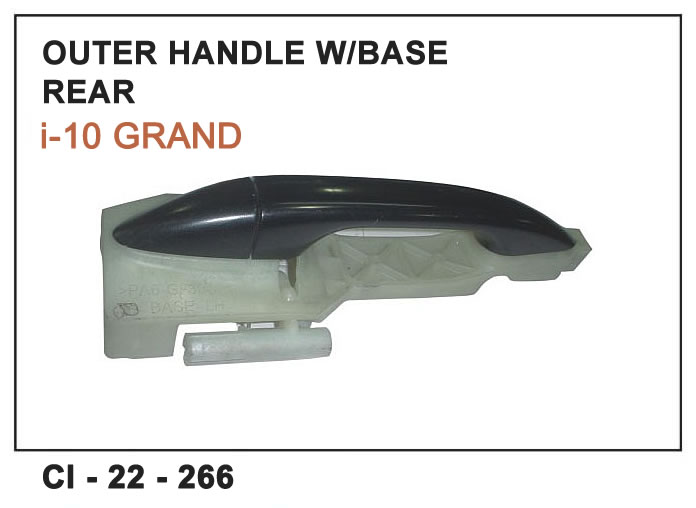 Outer Door Handle With Base I10 Grand Rear LHS CI-266L